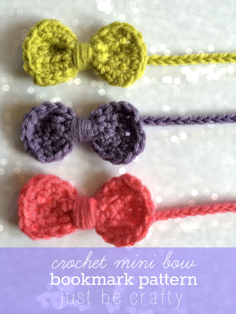 Mini Bow Bookmark! A Free Crochet Pattern & Tutorial - Just Be Crafty