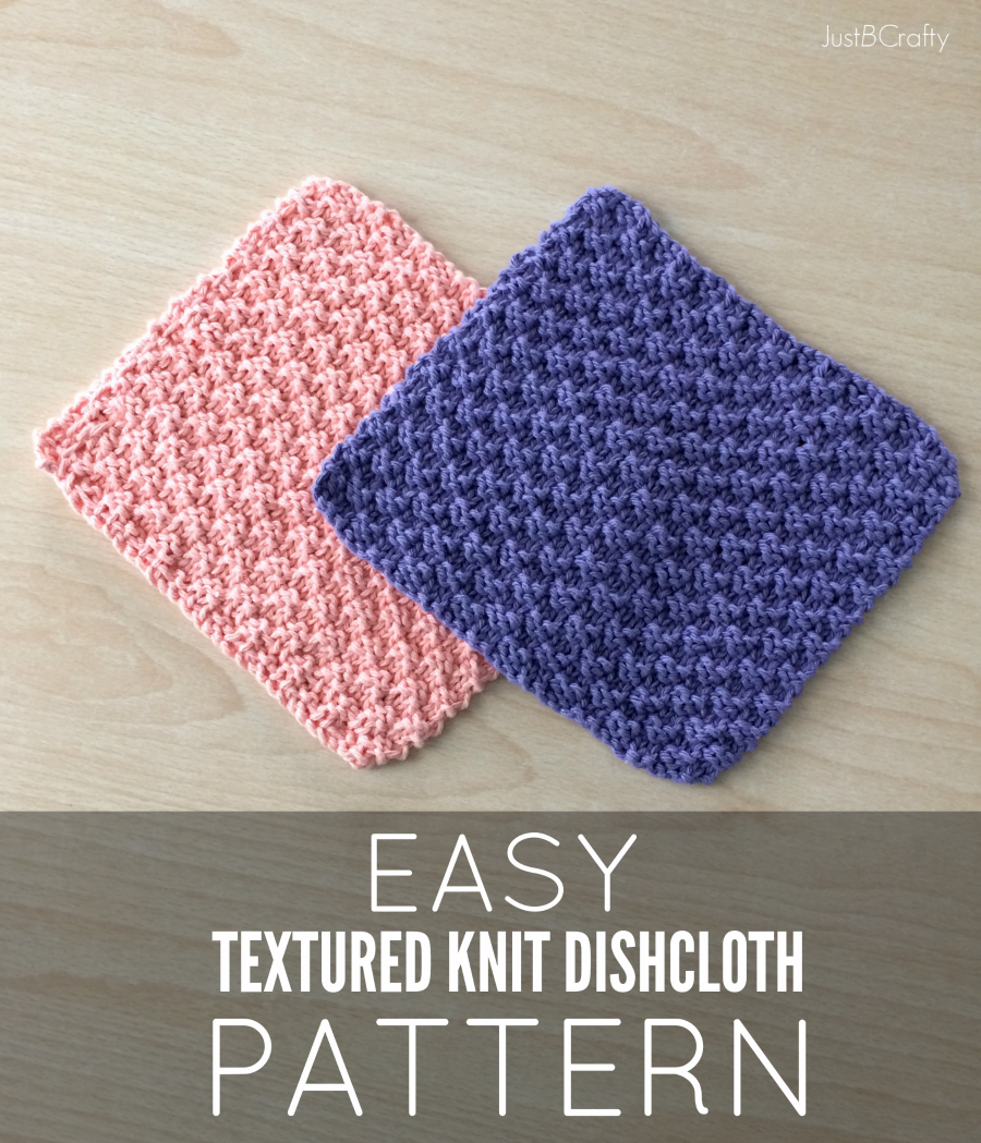 New Free Pattern - Textured Knit Dishcloth Pattern - by Just Be Crafty