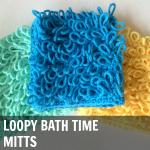 Loopy Bath Mitts