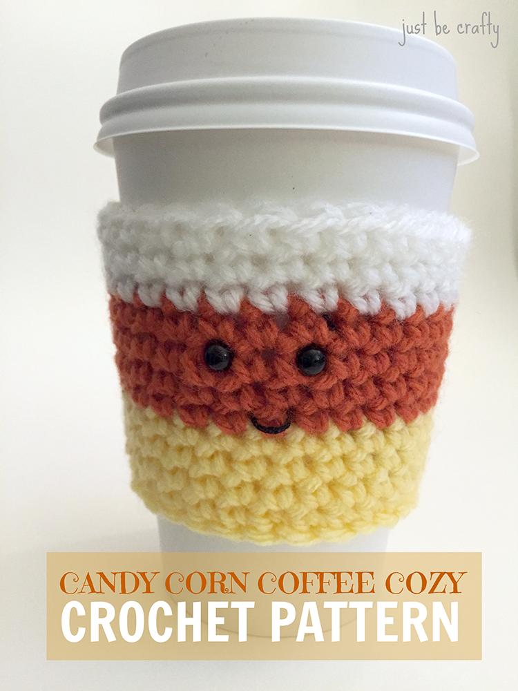 Crochet Candy Corn Cozy Pattern Just Be Crafty
