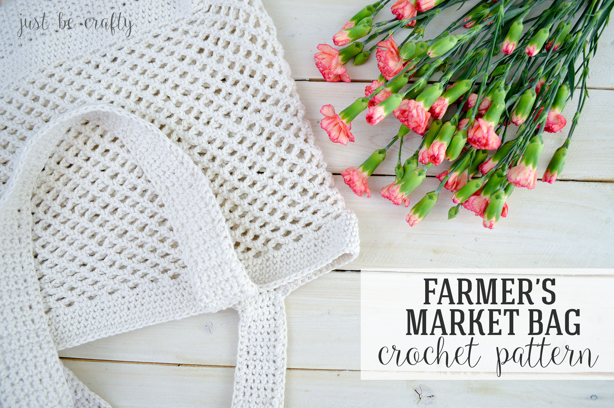 Crochet Farmer\'s Market Bag Pattern - Free Pattern by Just Be Crafty