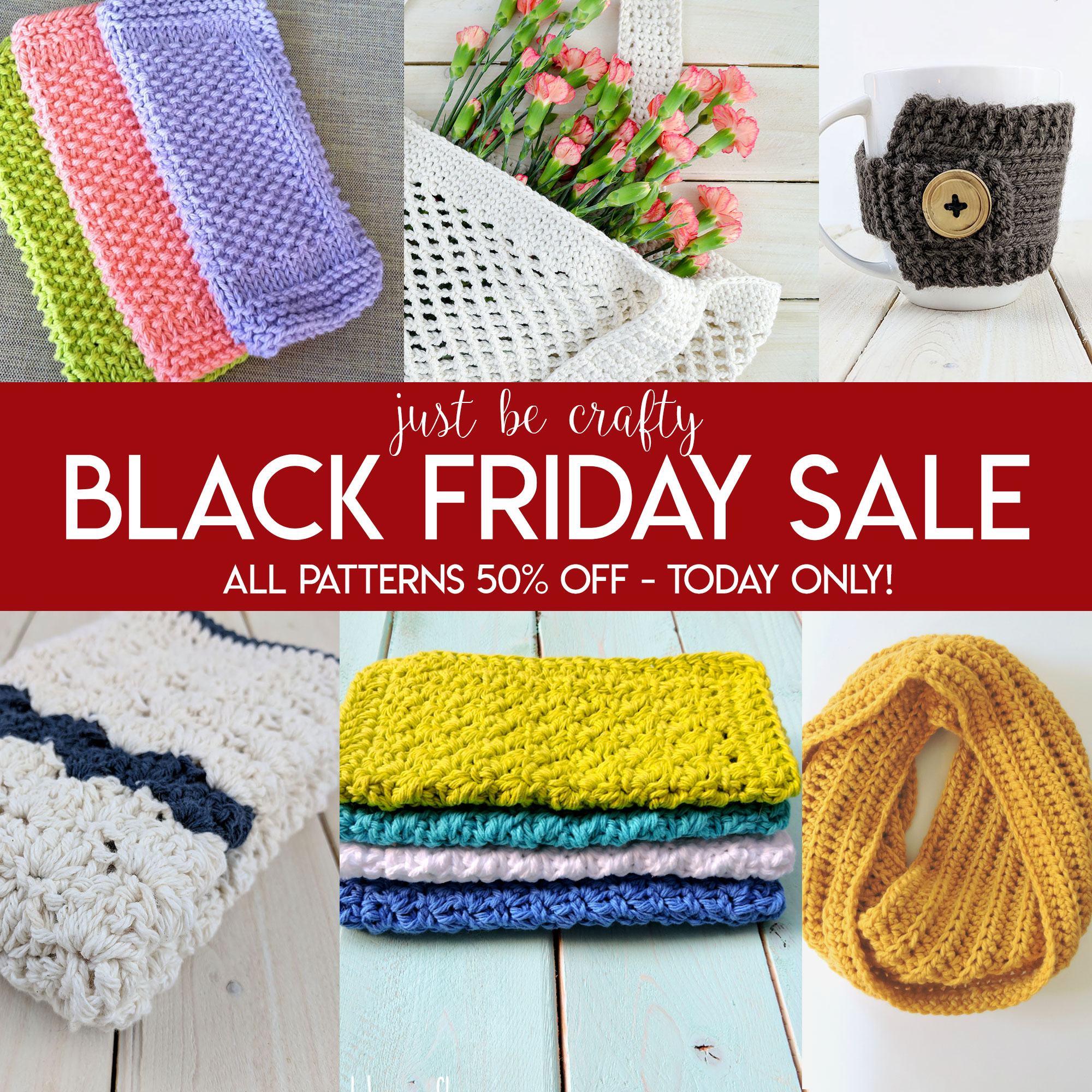 BLACK FRIDAY SALE: All Just Be Crafty Printable Patterns 50% off – Today Only!