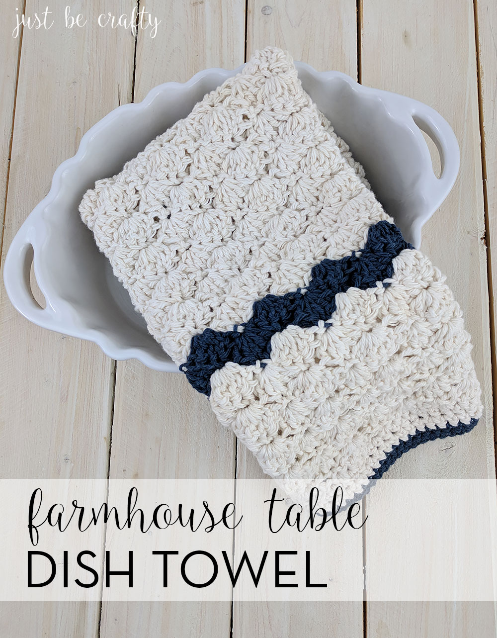Crochet Farmhouse Table Dish Towel Pattern Just Be Crafty