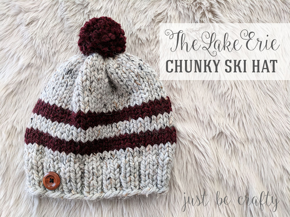 3c0b109b064 Lake Erie Chunky Skit Hat Pattern - Free Pattern by Just Be Crafty
