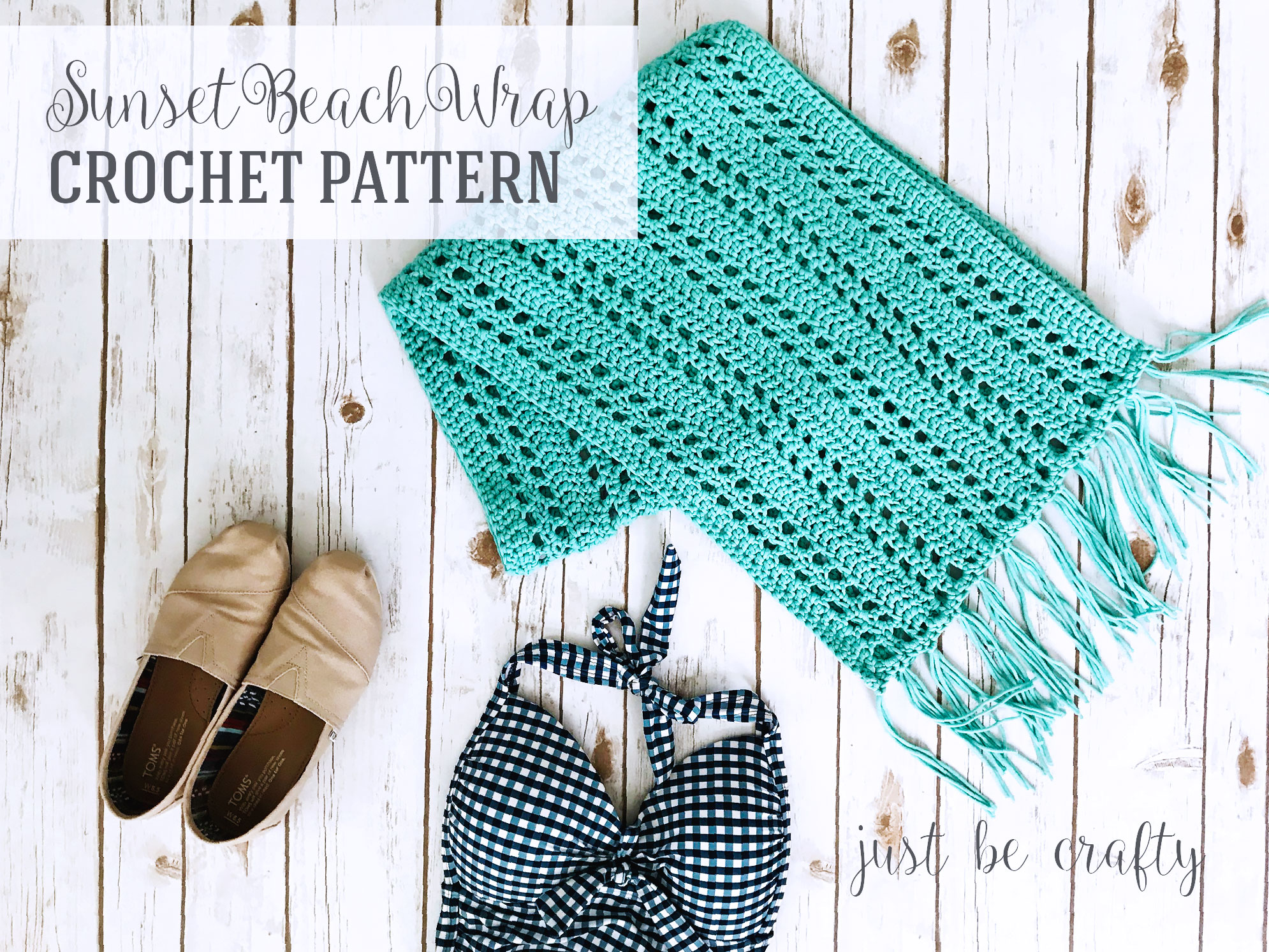 Famous Sunset Beach Wrap Crochet Pattern - Free Pattern by Just Be Crafty MF23